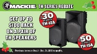 Mackie TH-15A and TH-12A Loudspeakers Mail-In Rebate