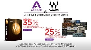 Apogee And Waves 25% To 35% Off Plugins Plus $100 Waves Voucher Offer