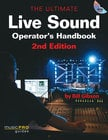 Ultimate Live Sound Operator's Handbook - 2nd Edition