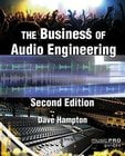 The Business of Audio Engineering – 2nd Edition