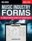 Hal Leonard Music Industry Forms The 75 Most Important Documents for the Modern Musician, by Jonathan Feist, Softcover, 128 Pages
