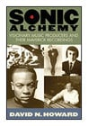 Hal Leonard 00331051 Sonic Alchemy - Visionary Music Producers and Their Maverick Recordings - Book