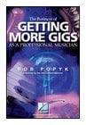 The Business of Getting More Gigs as a Professional Musician - Book