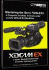Vortex Media EX3DVD Mastering the Sony PMW-EX3 DVD