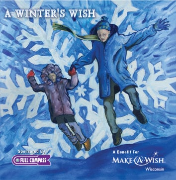 Full Compass Systems A Winter's Wish Christmas Album: A Benefit for Make-A-Wish Wisconsin A-WINTERS-WISH