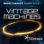 iZotope Vintage Machines BreakTweaker Sound Library VINTAGE-MACHINES