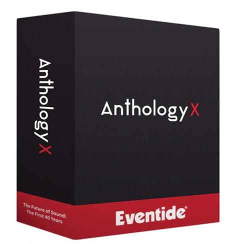 Eventide Anthology X [UPGRADE] Mixing, Mastering and Multi-Effects Plugin Bundle Upgrade from Two Plugins ANTHOLOGY-X-UPG-2