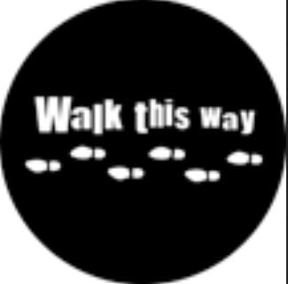 Rosco Laboratories 77688  Walk This Way Steel Gobo 77688