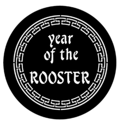 Rosco Laboratories 77652  Year of the Rooster Gobo 77652