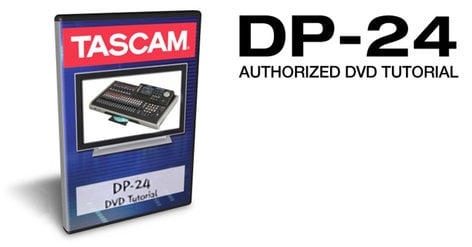 Tascam DP-24DVD  DVD Tutorial for DP-24 DP-24DVD
