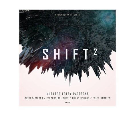 Audiomodern Shift II Sample & Loop Library With Mutated Foley Sounds Vol II  [download]
