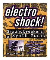 Hal Leonard 00330488 Electro Shock! Groundbreakers of Synth Music, Book 00330488