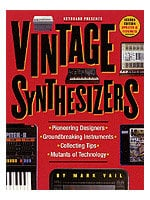 Hal Leonard 00330536 Vintage Synthesizers - Second Edition, Book 00330536