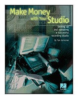 Hal Leonard 00331087 Make Money With Your Studio - Book 00331087