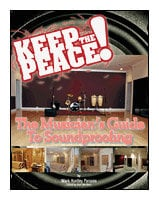 Hal Leonard 00331328 Keep The Peace! - The Musician's Guide to Soundproofing - Book 00331328