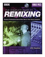 Hal Leonard 50448030  The Complete Guide to Remixing - Book w/ CD 50448030