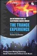Hal Leonard 00331971  The Trance Experience: An Introduction to Electronic Dance Music 00331971