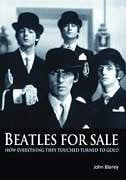 Hal Leonard 00331978  Beatles For Sale: How Everything They Touched Turned to Gold 00331978