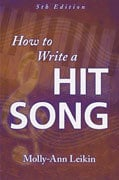 Hal Leonard 00332368  How to Write a Hit Song (Fifth Revised & Updated Edition) 00332368