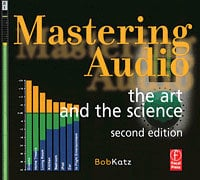 Hal Leonard 00332811  Mastering Audio: The Art and the Science (2nd Edition) 00332811