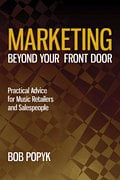 Hal Leonard 00332816  Marketing Beyond Your Front Door: Practical Advice for Music Retailers & Salespeople 00332816