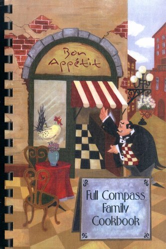 Full Compass COOKBOOK-2008 2008 Family Cookbook Proceeds go to the Full Compass Foundation COOKBOOK-2008