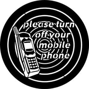 "Rosco Laboratories 77698 ""Please Turn Off Your Mobile Phone"" Gobo 77698"