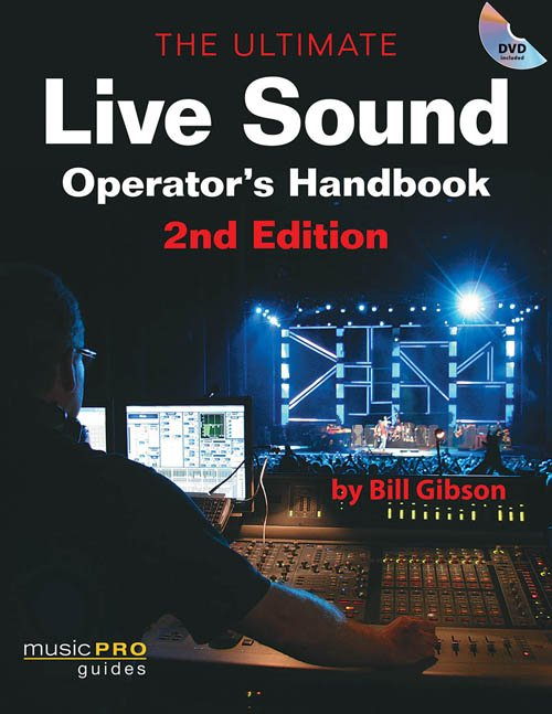 Hal Leonard 00333183 Ultimate Live Sound Operator's Handbook - 2nd Edition 00333183