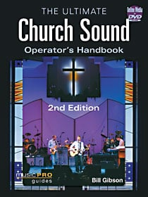 Hal Leonard 00333182 Ultimate Church Sound Operator Handbook - 2nd Edition 00333182