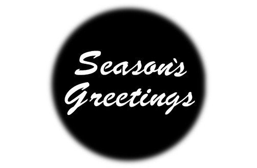 """Steel Gobo - """"Seasons Greetings"""" Design"""