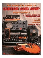 The Complete Guide To Guitar And Amp Maintenance, Book