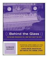 Hal Leonard 00330589 Behind the Glass - Top Record Producers Tell How They Craft the Hits, Book 00330589