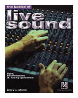 The Basics of Live Sound - Tips, Techniques, & Lucky Guesses - Book