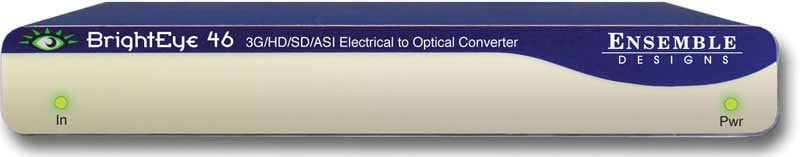 Ensemble Designs BE-46  3G/HD/SD/ASI Electrical To Optical Converter & Distribution Amplifier BE-46