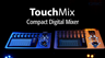 QSC TouchMix 8 or 16 Channel Compact Digital Mixer