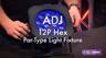 ADJ 12P Hex 6-in-1 LED Par Fixture Overview