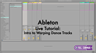 Ableton Live Tutorial – How to Warp Dance Tracks