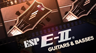 ESP Guitars E-II Series Introduction