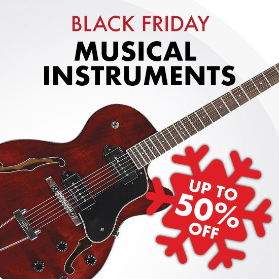 Black Friday - Musical Instruments