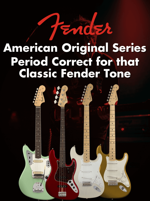 Fender American Original Series