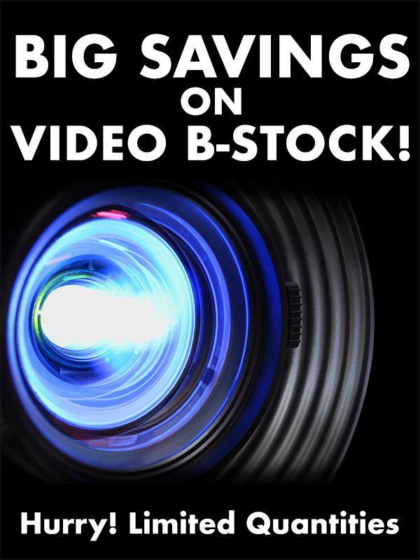 Big Savings on Video B-Stock!